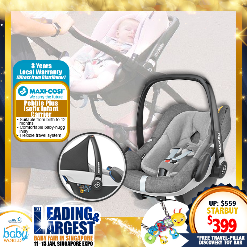Maxi Cosi Pebble Plus Isofix Infant Carrier (PWP Available) + 3 Years Local Warranty! (Additional Free Gift ONLY For EARLY BIRD SPECIAL*)