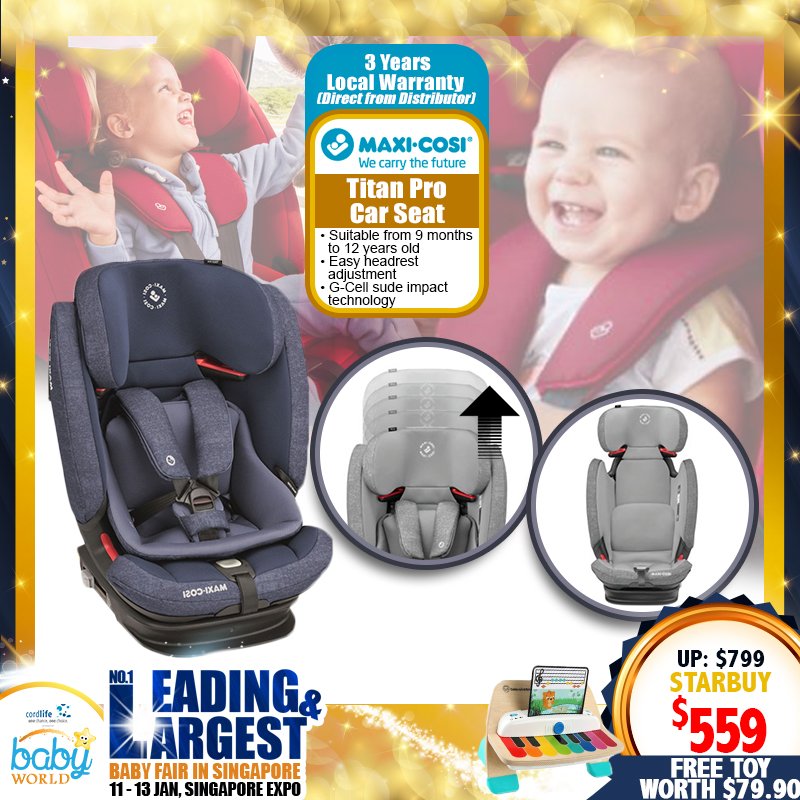Maxi Cosi Titan Pro Carseat + Free Musical Toy worth $79.90 + 3 Years Local Warranty!!
